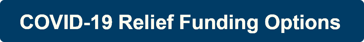 COVID-19 Relief Funding Options